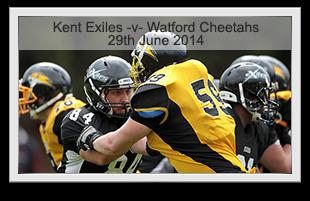 Kent Exiles -v- Watford Cheetahs