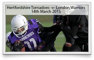 Hertfordshire Tornadoes -v- London Warriors
