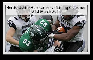 Hertfordshire Tornadoes -v- Stirling Clansmen