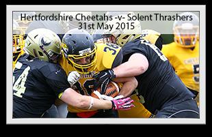 Hertfordshire Cheetahs -v- Solent Thrashers