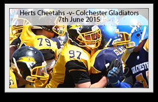 Hertfordshire Cheetahs -v- Colchester Gladiators
